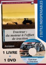 Tracteur, du Moteur à l'Effort de Traction livre et DVD